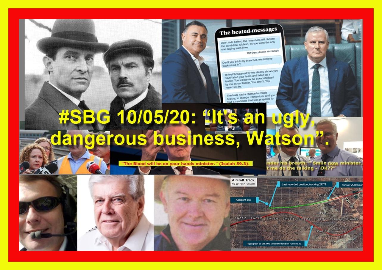 """#SBG 10/05/20: """"It's an ugly, dangerous business, Watson""""."""