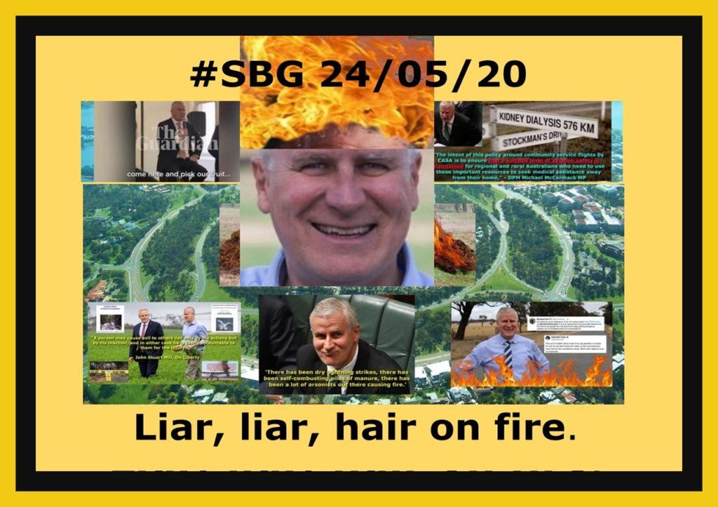 #SBG 24/05/20: Liar, liar, hair on fire.