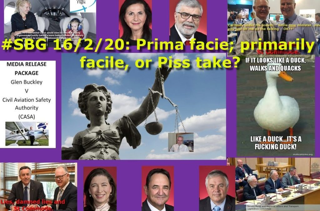 #SBG 16/2/20: Prima facie; primarily facile, or Piss take?