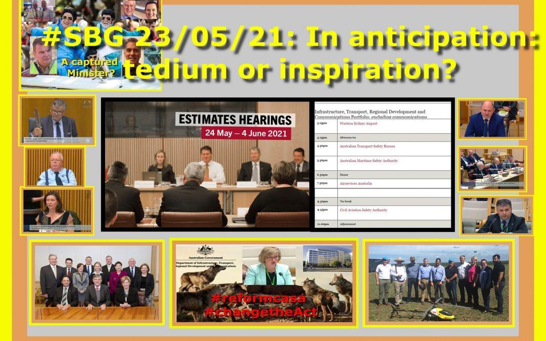 #SBG 23/05/21: In anticipation: tedium or inspiration?