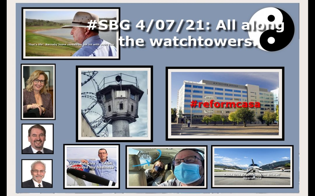 #SBG 4/07/21: All along the watchtowers.