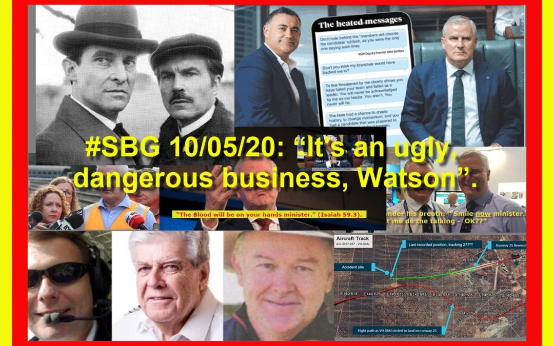 "#SBG 10/05/20: ""It's an ugly, dangerous business, Watson""."