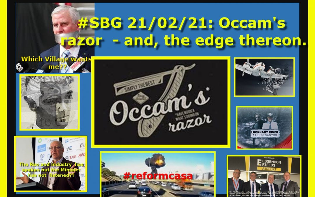 #SBG 21/02/21: Occam's razor  – and, the edge thereon.