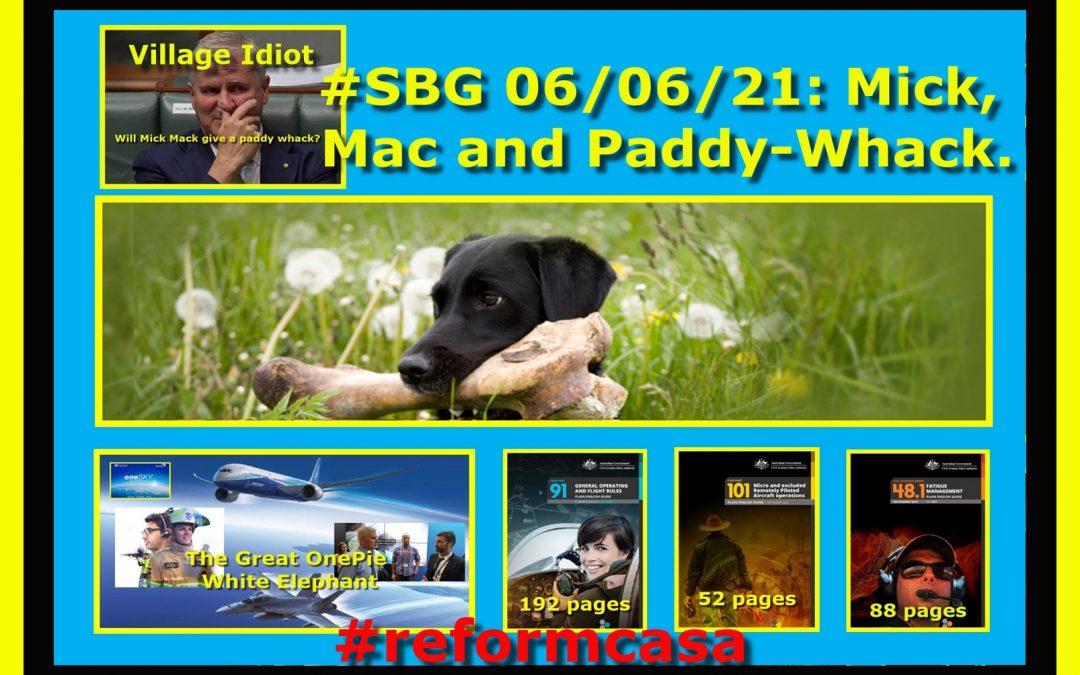 #SBG 06/06/21: Mick, Mac and Paddy-Whack.