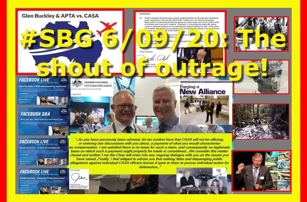#SBG 6/09/2020: The shout of outrage!