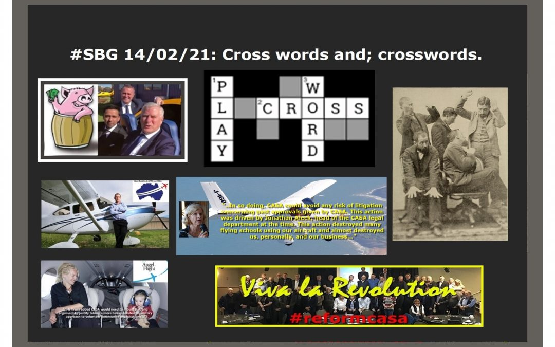 #SBG 14/02/21: Cross words and; crosswords.